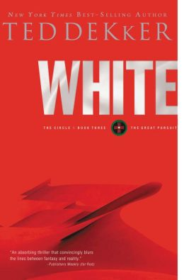 White: The Great Pursuit (Circle Series #3)