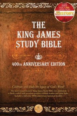 The King James Study Bible: 400th Anniversary Edition