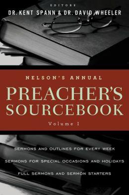 Nelson's Annual Preacher's Sourcebook, Vol. 1