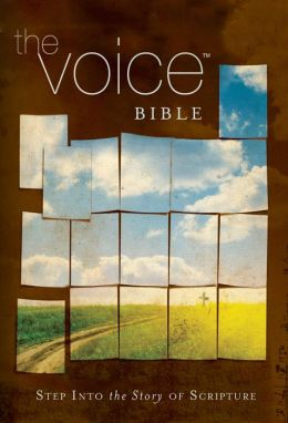 The Voice Bible: Step Into the Story of Scripture