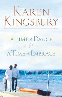 A Time to Dance / A Time to Embrace (Timeless Love Series)