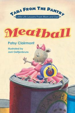 Tails From the Pantry: Meatball: Meatball