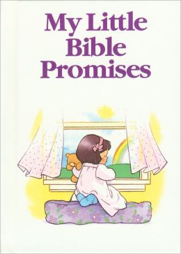 My Little Bible Series: Promises: Promises