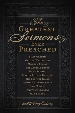 The Greatest Sermons Ever Preached