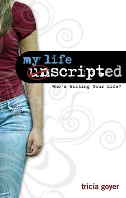 My Life Unscripted: Who's Writing Your Life?
