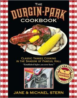 Durgin-Park Cookbook: Classic Yankee Cooking in the Shadow of Faneuil Hall