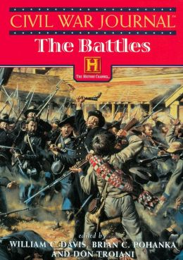 Civil War Journal: The Battles