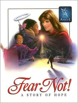 Fear Not - Story of Hope: A