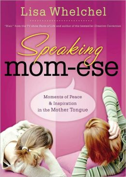 Speaking Mom: Moments of Peace & Inspiration in the Mother Tongue