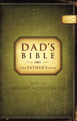 NCV Dad's Bible: The Father's Plan