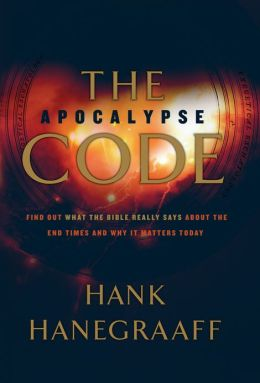 The Apocalypse Code: Find Out What the Bible REALLY Says About the End Times... and Why It Matters Today