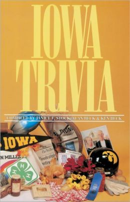 Iowa Trivia: (Revised Edition)