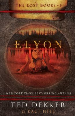 Elyon (Lost Books Series #6)