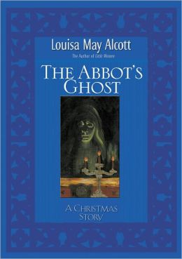 Abbot's Ghost: A Christmas Story