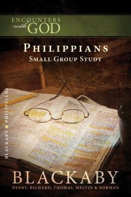 Philippians: A Blackaby Bible Study Series