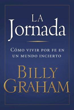La Jornada: Living by Faith in an Uncertain World
