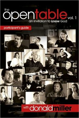 The Open Table Participant's Guide: A Guide to Following Christ