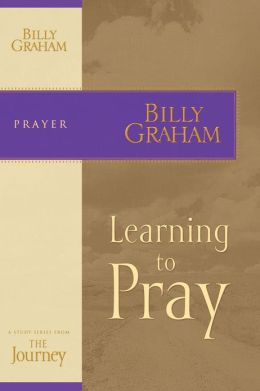 Learning to Pray: The Journey Study Series