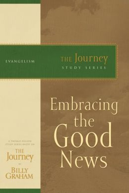 Embracing the Good News: The Journey Study Series