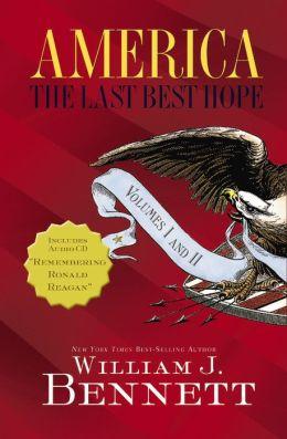 America: The Last Best Hope Volumes I & II Box Set: The Last Best Hope Volumes I & II Box Set