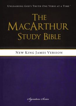 The MacArthur Study Bible, NKJV