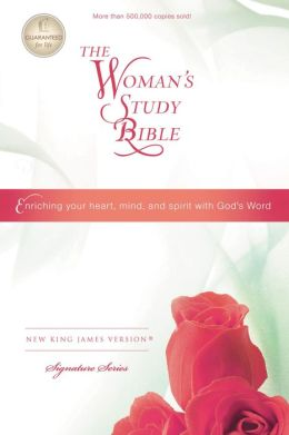 The NKJV Woman's Study Bible: Opening The Word Of God To Women
