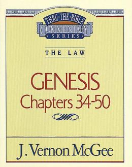 Thru the Bible Vol. 03: The Law (Genesis 34-50): The Law (Genesis 34-50)