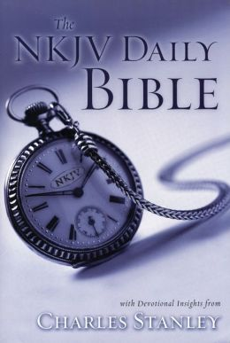 The NKJV Daily Bible: Devotional Insights from Charles F. Stanley
