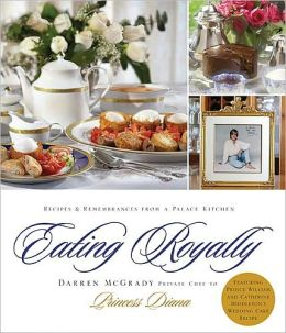Eating Royally: Recipes and Remembrances from a Palace Kitchen (PagePerfect NOOK Book)