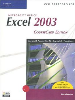 New Perspectives on Microsoft Office Excel 2003, Introductory, CourseCard Edition