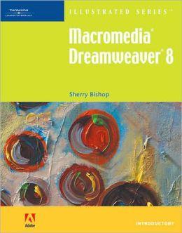 Macromedia Dreamweaver 8 ? Illustrated Introductory