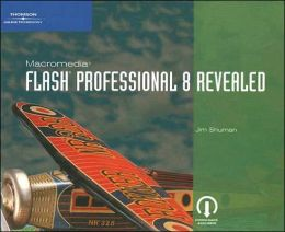 Macromedia Flash Professional 8 Revealed