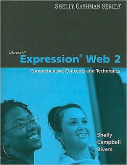 Microsoft Expression Web: Comprehensive Concepts and Techniques