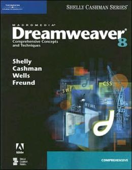 Macromedia Dreamweaver 8: Comprehensive Concepts and Techniques