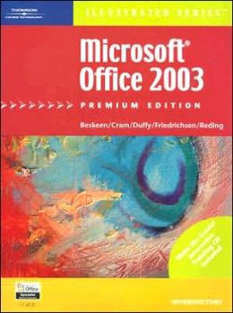 Microsoft Office 2003 ? Illustrated Introductory? Premium Edition