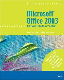 Microsoft Office 2003 - Illustrated Brief? Microsoft Windows XP Edition