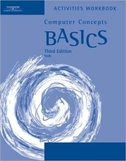 Activities Workbook for Ambrose/Wells' Computer Concepts BASICS, 3rd