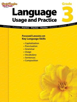 Language: Usage and Practice: Reproducible Grade 3