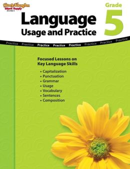 Language: Usage and Practice: Reproducible Grade 5