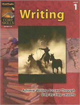 Core Skills: Writing: Reproducible Grade 1