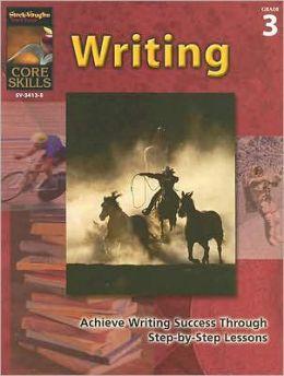 Core Skills: Writing: Reproducible Grade 3