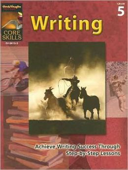 Core Skills: Writing: Reproducible Grade 5