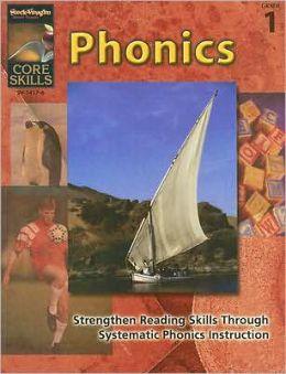 Core Skills: Phonics: Reproducible Grade 1
