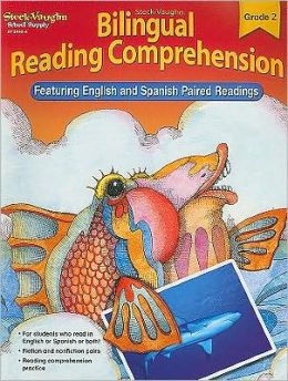 Steck-Vaughn Bilingual Reading Comprehension: Reproducible Grade 2