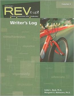 REV It Up! Writer's Log, Course 2: Robust Encounters with Vocabulary