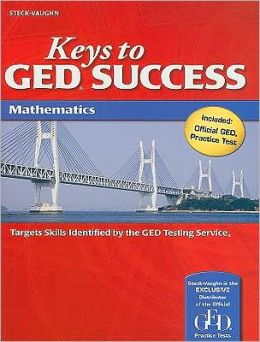 Steck-Vaughn Keys to GED Success: Student Edition Mathematics