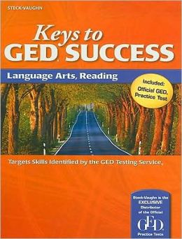 Steck-Vaughn Keys to GED Success: Student Edition Language Arts, Reading