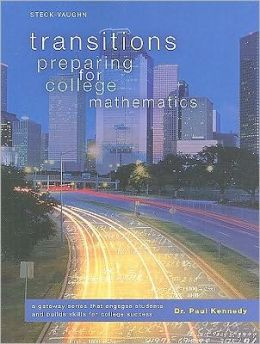 Transitions: Worktext, Softcover Preparing for College Mathematics