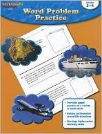 Word Problem Practice: Reproducible Grades 3-4