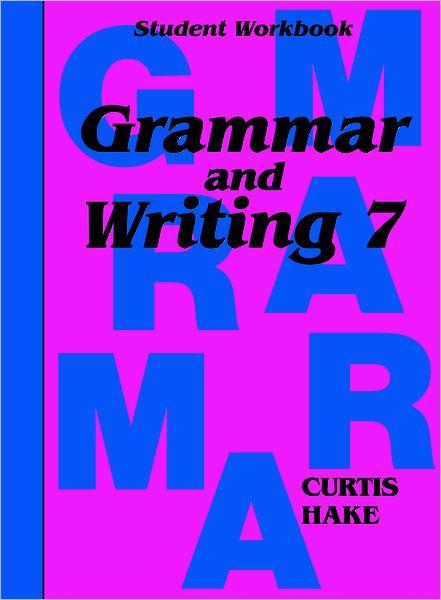 Saxon Grammar and Writing: Student Workbook Grade 7
